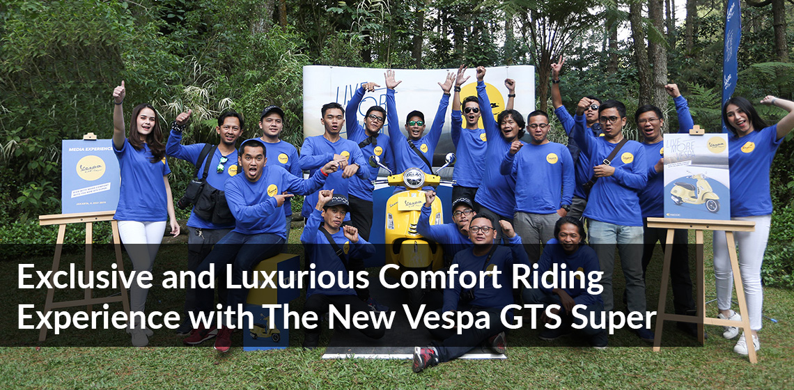 Exclusive and Luxurious Comfort Riding Experience with The New Vespa GTS Super 150